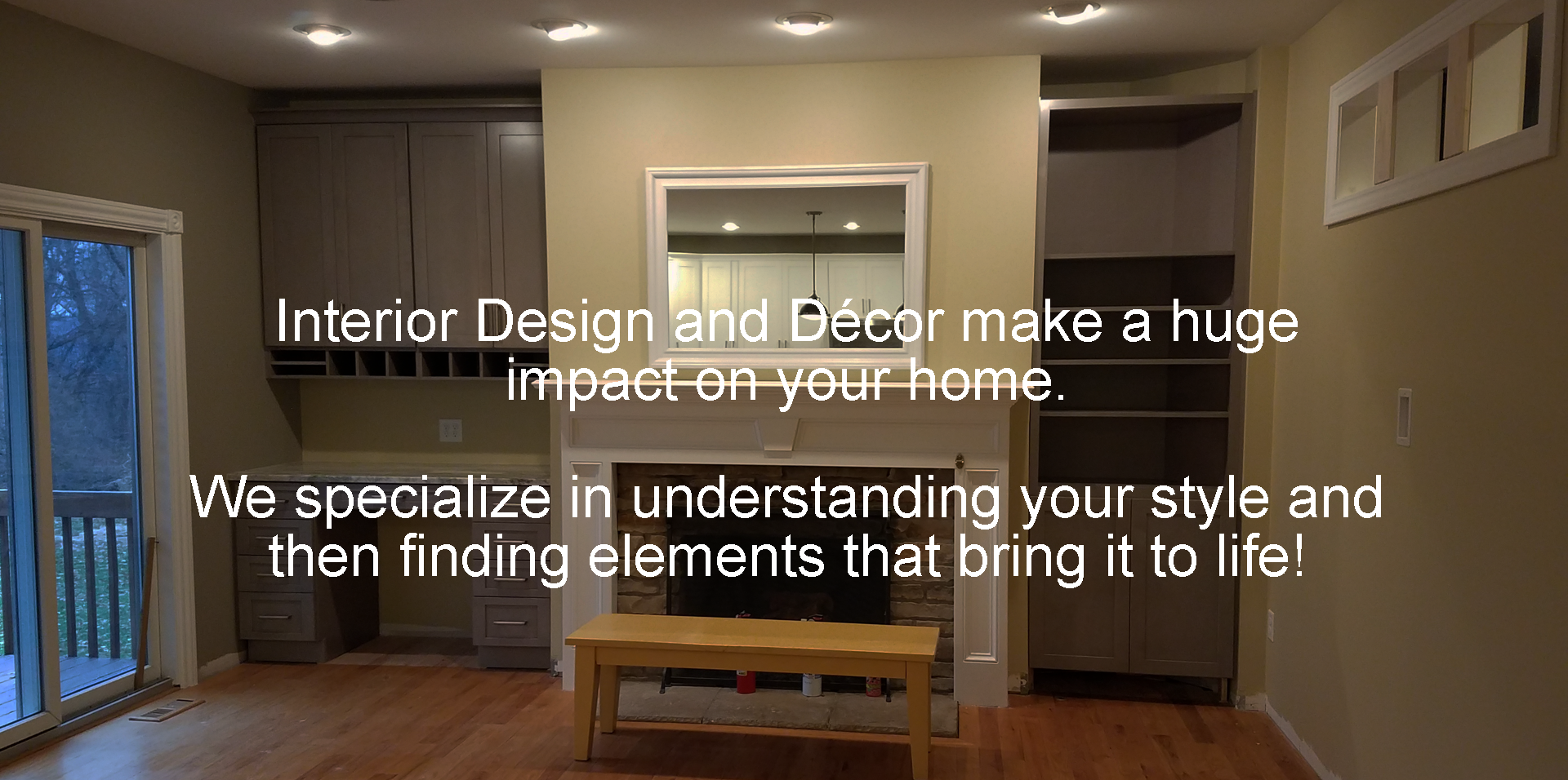 Interior Design and Décor make a huge impact on your home.